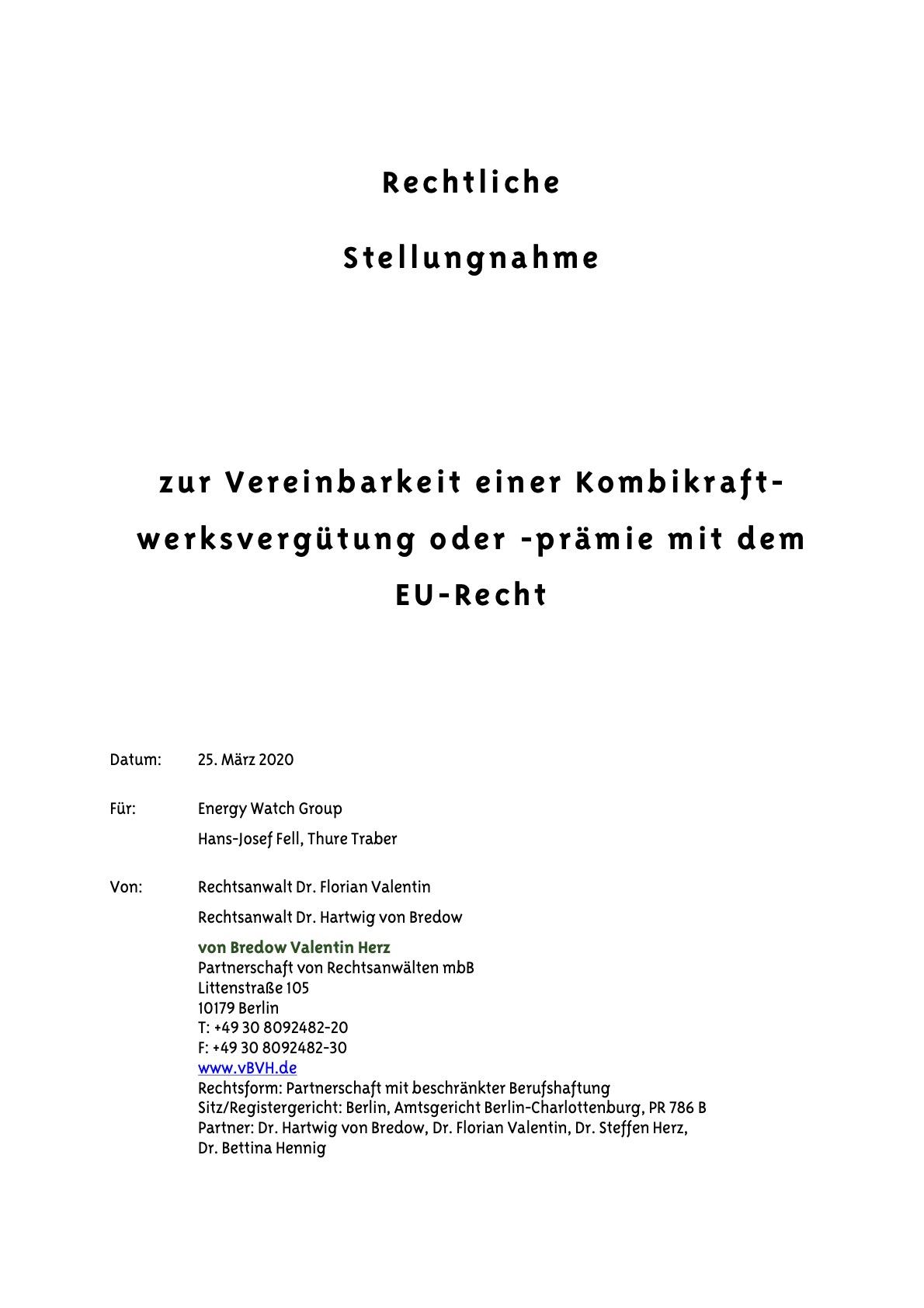 BVH-von-Bredow-Valentin-Herz.-2020.-Rechtliche-Stellungnahme-zur-Vereinbarkeit-einer-Kombikraftwerksvergütung-oder-prämie-mit-dem-EU-Recht.-Erstellt-für-EWG