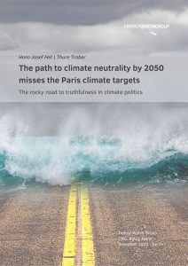 The path to climate neutrality by 2050 misses the Paris climate targets